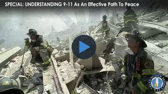 SPECIAL: UNDERSTANDING 9-11 As An Effective Path To Peace Video Banner