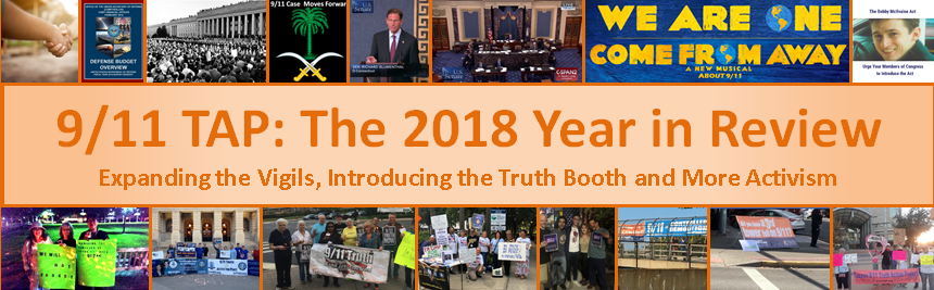The year 2018 was a year of growth for the 9/11 Truth Action Project and 2019 has begun!