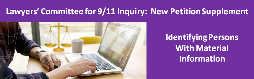 Lawyers' Committee for 9/11 Inquiry: New supplement identifies persons with information