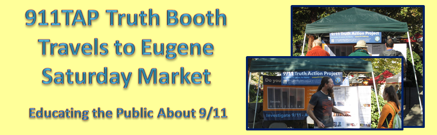911TAP Truth Booth Travels to Eugene, Oregon – Educating the Public About 9/11