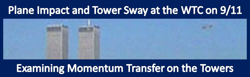 Plane impact and tower sway at the WTC on 9/11–Examining momentum transfer on the towers