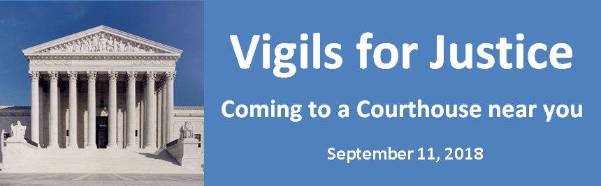 Vigils for Justice are coming September 11th; Peaceably assemble for the truth about 9/11
