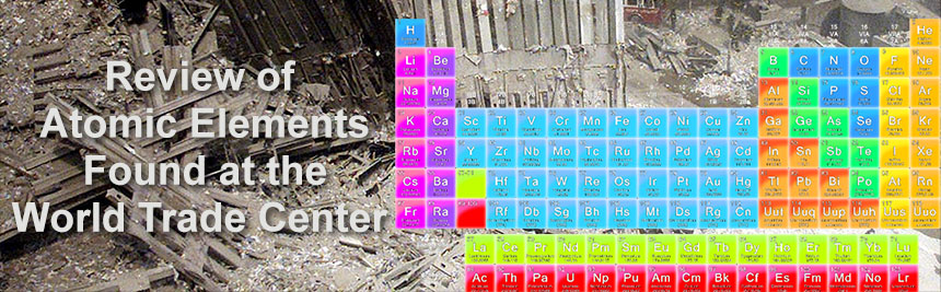 Review of Atomic Elements Found at the World Trade Center