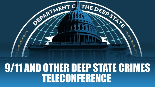 9/11 and Other Deep State Crimes Teleconference Banner