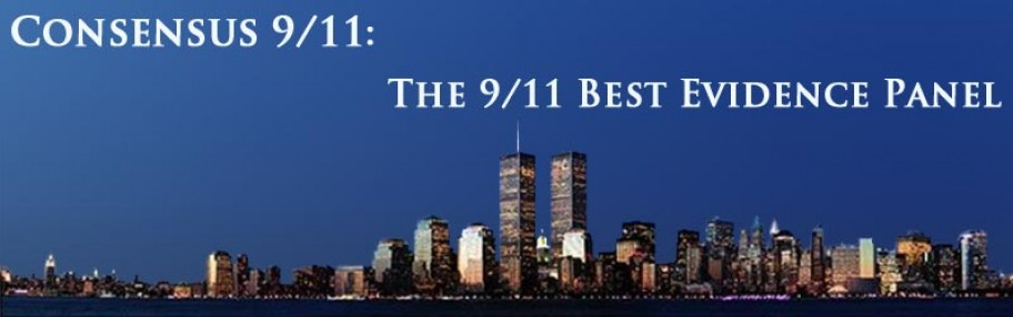 The Consensus Panel: The Best 9/11 Evidence Panel
