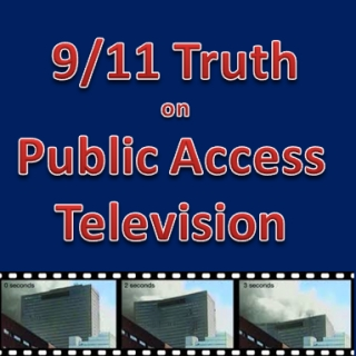 Getting 9/11 Truth on Public Access Televisions in Your Community