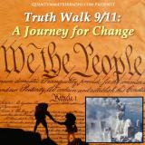 Truth Walk 9/11: A Journey of Truth Outreach