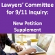 Lawyers' Committee for 9/11 Inquiry:  Filed New Petition Supplement
