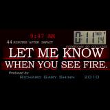 LET ME KNOW WHEN YOU SEE FIRE - AE911Truth.org