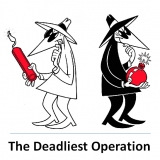 The Deadliest Operation